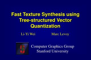 Fast Texture Synthesis using Tree-structured Vector Quantization