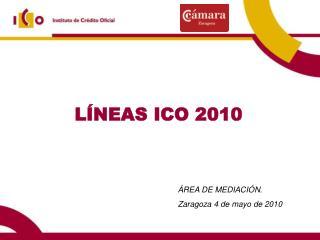 LÍNEAS ICO 2010