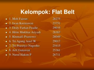 Kelompok: Flat Belt