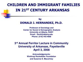 CHILDREN AND IMMIGRANT FAMILIES  IN 21 ST  CENTURY ARKANSAS