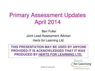 Primary Assessment Updates April 2014