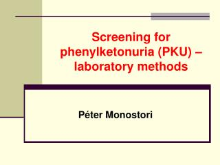 Screening for phenylketonuria (PKU) – laboratory methods