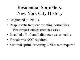 Residential Sprinklers: New York City History