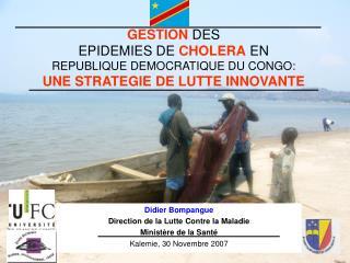 Didier Bompangue Direction de la Lutte Contre la Maladie Ministère de la Santé
