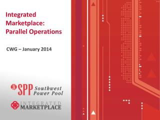 Integrated  Marketplace: Parallel Operations
