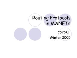 Routing Protocols in MANETs