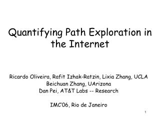 Quantifying Path Exploration in the Internet