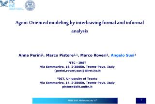 Agent Oriented modeling by interleaving formal and informal analysis