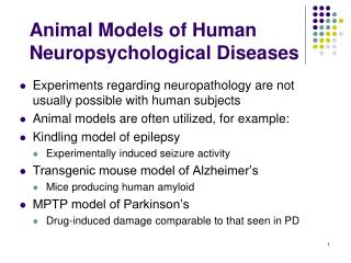 Animal Models of Human Neuropsychological Diseases