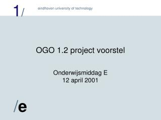 OGO 1.2 project voorstel