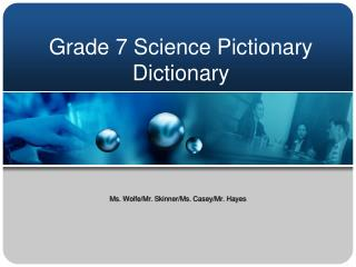 Grade 7 Science Pictionary Dictionary