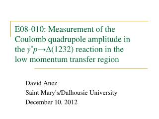 David Anez Saint Mary ' s/Dalhousie University December 10, 2012