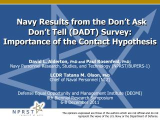 Navy Results from the Don't Ask Don't Tell (DADT) Survey:  Importance of the Contact Hypothesis