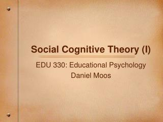 Social Cognitive Theory (I)