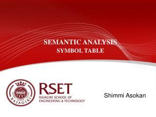 SEMANTIC ANALYSIS SYMBOL TABLE