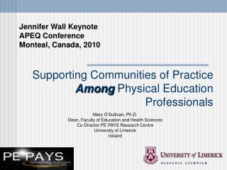 Supporting Communities of Practice  Among  Physical Education Professionals