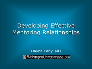 Developing Effective Mentoring Relationships