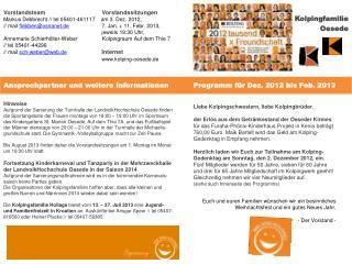 Ansprechpartner und weitere Informationen           Programm  für  Dez.  2012 bis Feb. 2013