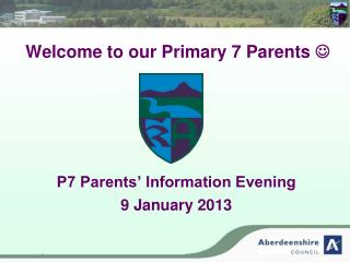 Welcome to our Primary 7 Parents  