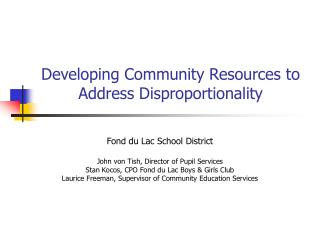 Developing Community Resources to Address Disproportionality