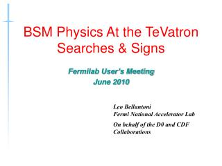 BSM Physics At the TeVatron Searches & Signs
