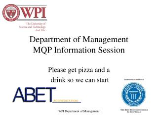 Department of Management  MQP Information Session