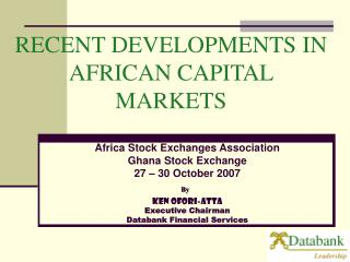 RECENT DEVELOPMENTS IN AFRICAN CAPITAL MARKETS