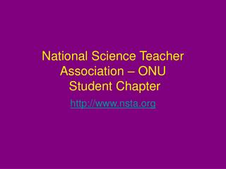 National Science Teacher Association   ONU  Student Chapter