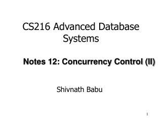 CS216 Advanced Database Systems
