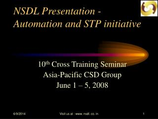 NSDL Presentation -   Automation and STP initiative