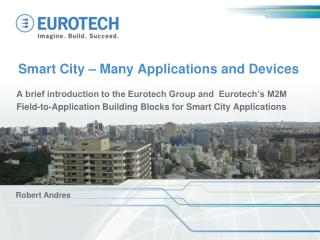 Smart City � Many Applications and Devices