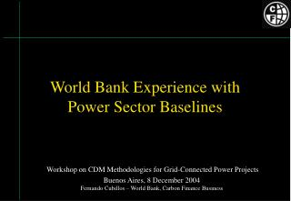 World Bank Experience with  Power Sector Baselines