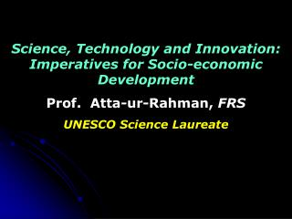 Science, Technology and Innovation: Imperatives for Socio-economic Development