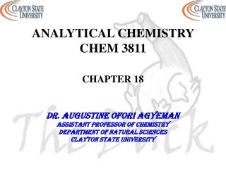 ANALYTICAL CHEMISTRY CHEM 3811 CHAPTER 18