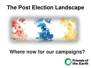 The Post Election Landscape