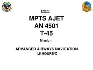 MPTS AJET AN 4501 T-45