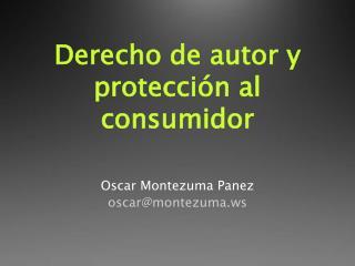 Derecho de autor y protección al consumidor