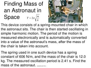 Finding Mass of an Astronaut in Space