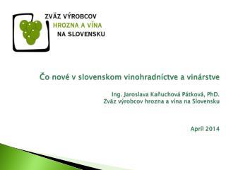 Jediná organizácia výrobcov uznaná MP RV SR na základe pravidiel EU