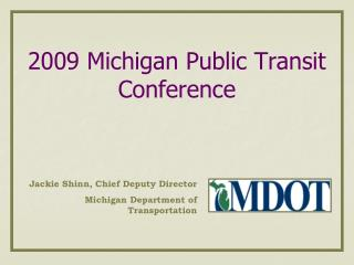 2009 Michigan Public Transit Conference