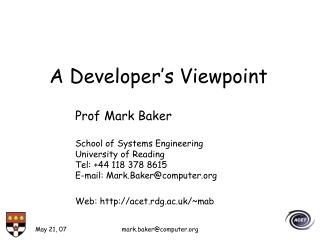 A Developer�s Viewpoint