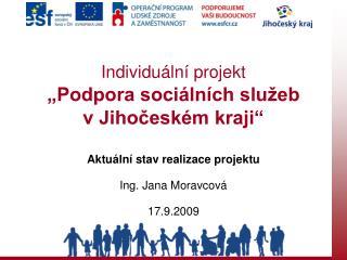 """Individuální projekt """"Podpora sociálních služeb  v Jihočeském kraji"""""""