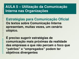 AULA 5   Utiliza  o da Comunica  o Interna nas Organiza  es