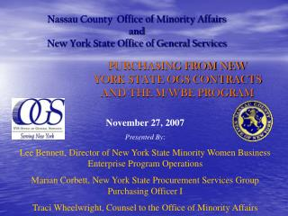 Nassau County  Office of Minority Affairs  and  New York State Office of General Services