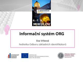Informační systém ORG