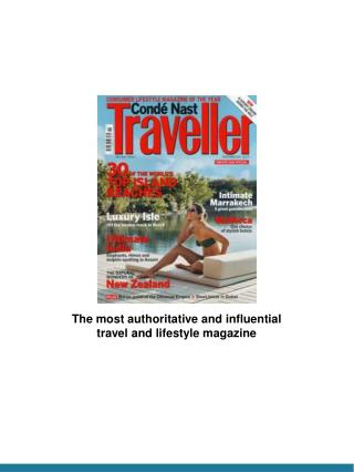 The most authoritative and influential travel and lifestyle magazine