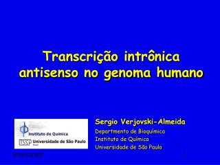 Transcrição intrônica antisenso no genoma humano