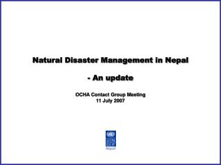 Natural Disaster Management  in Nepal - An update