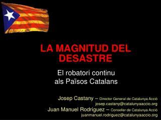 El robatori continu als Països Catalans