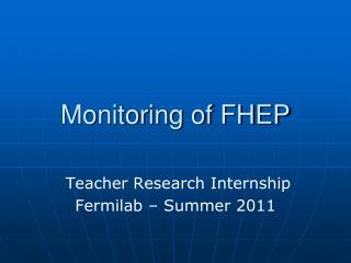 Monitoring of FHEP